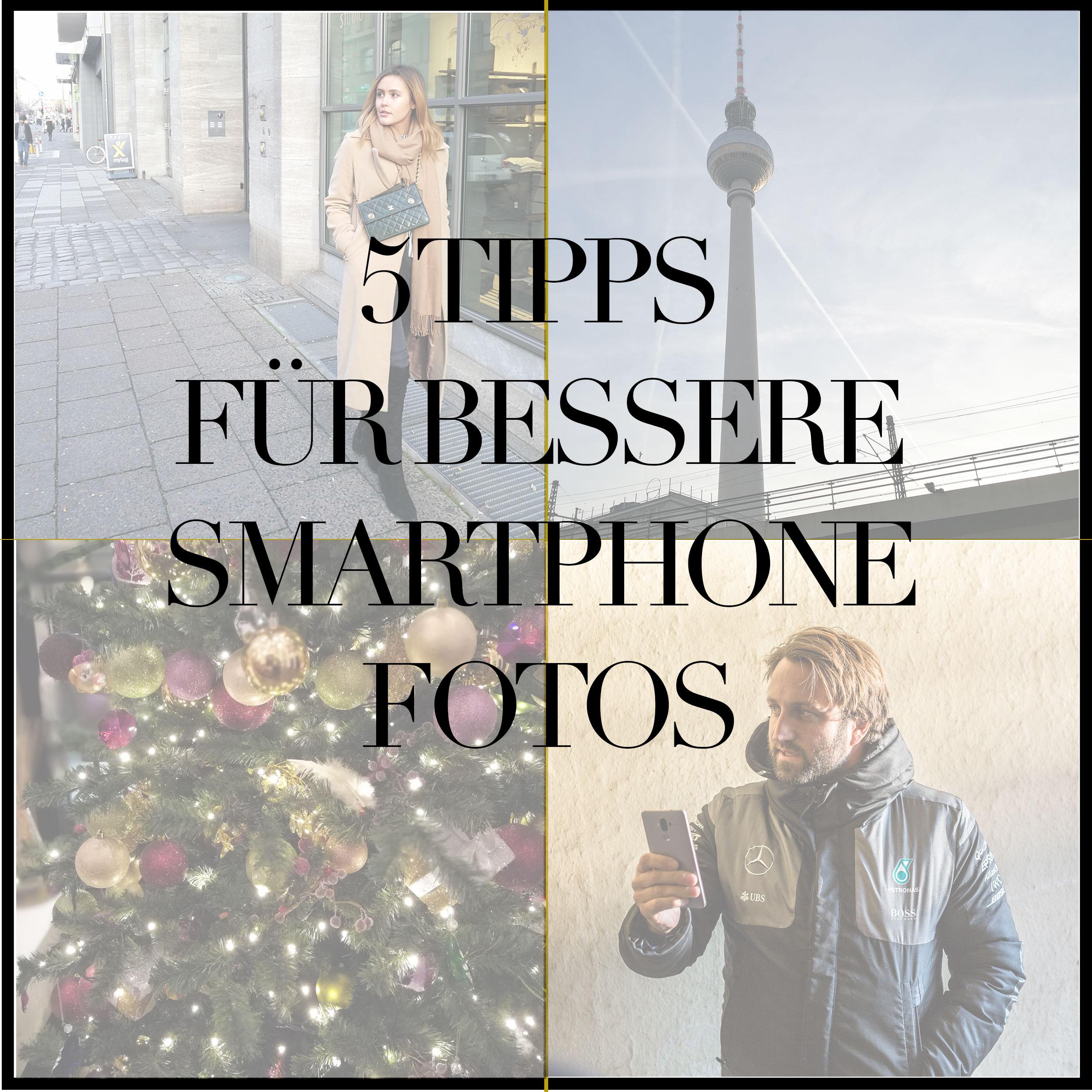 MEINE 5 TIPPS FÜR BESSERE SMARTPHONE FOTOS