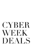 CYBER WEEK 2019 // BLACK FRIDAY DEALS